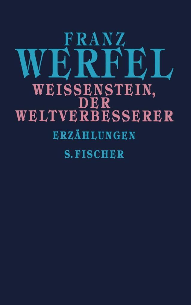 Weißenstein, der Weltverbesserer als Buch