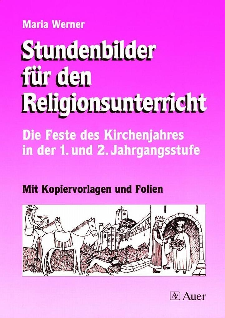 Stundenbilder für den Religionsunterricht als Buch
