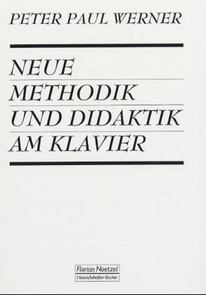 Neue Methodik und Didaktik am Klavier als Buch