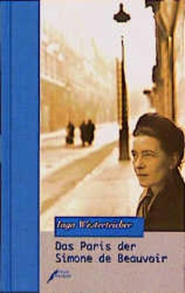 Das Paris der Simone de Beauvoir als Buch