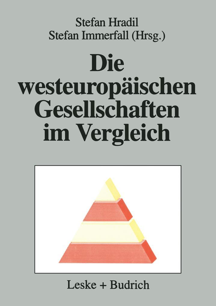 Die westeuropäischen Gesellschaften im Vergleich als Buch