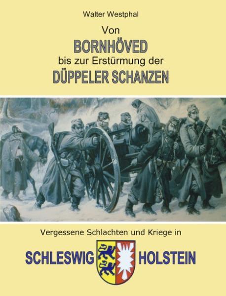 Von Bornhöved bis zur Erstürmung der Düppeler Schanzen als Buch (kartoniert)