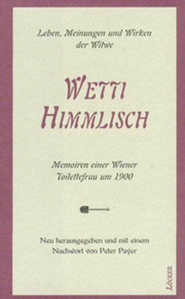 Wetti Himmlisch als Buch von Peter Payer
