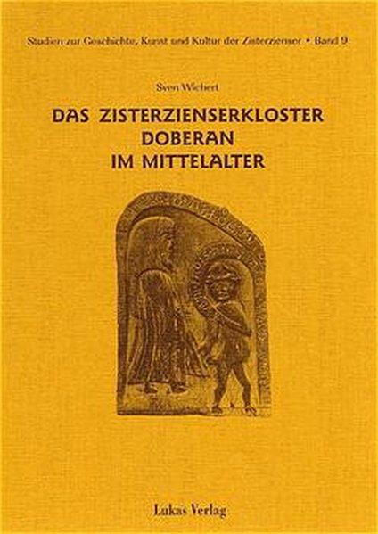 Das Zisterzienserkloster Doberan im Mittelalter als Buch