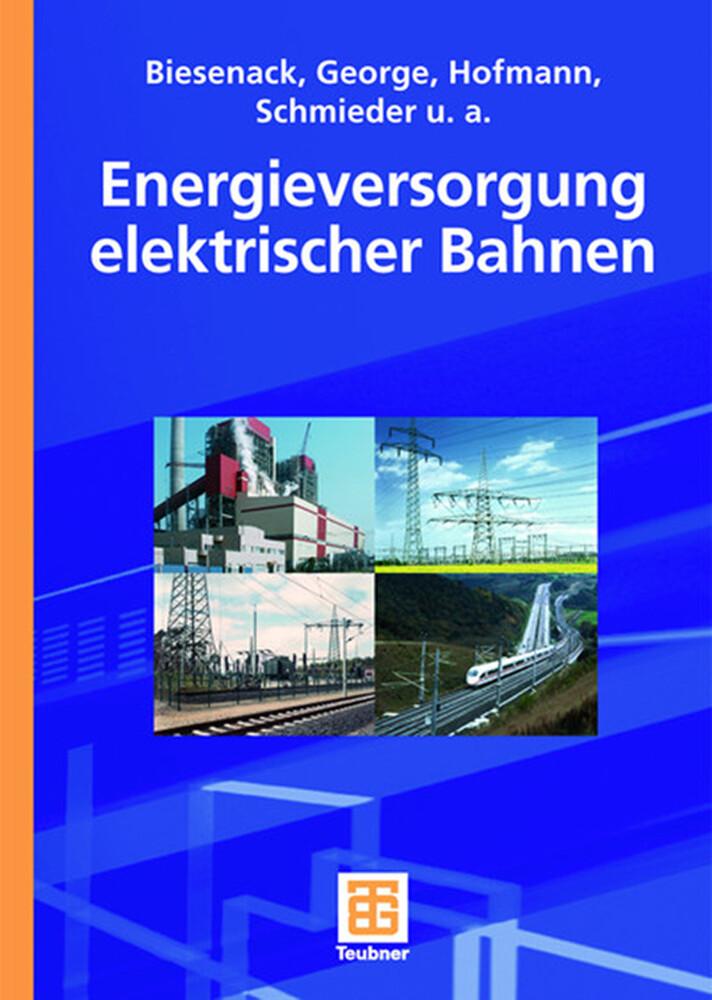 Energieversorgung elektrischer Bahnen als Buch