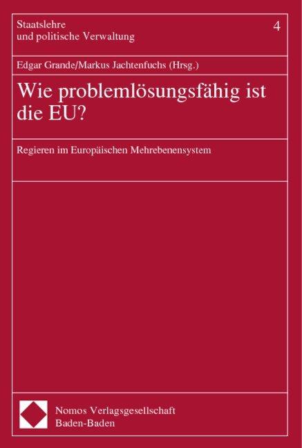 Wie problemlösungsfähig ist die EU? als Buch