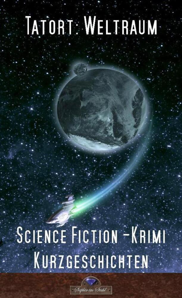 Tatort Weltraum als Buch