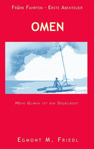 Omen Mein Glück ist ein Segelboot als Buch