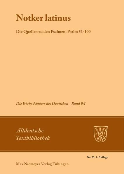 Notker latinus. Die Quellen zu den Psalmen als Buch