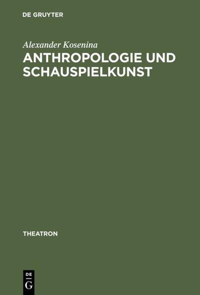 Anthropologie und Schauspielkunst als Buch