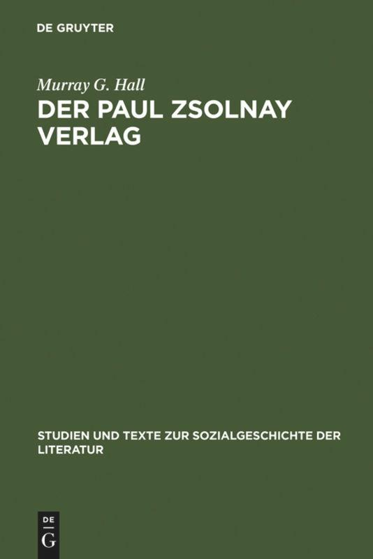 Der Paul Zsolnay Verlag als Buch von Murray G. Hall