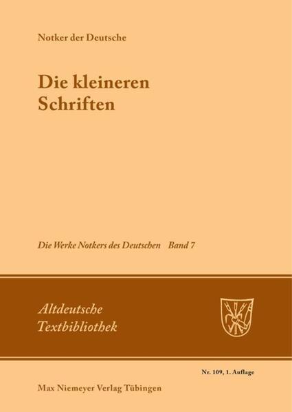 Notker der Deutsche: Die Werke Notkers des Deutschen 7 als Buch