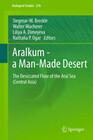 Aralkum - a Man-Made Desert