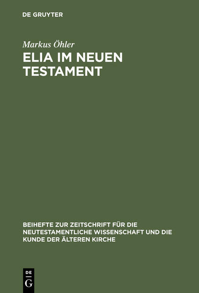 Elia im Neuen Testament als Buch