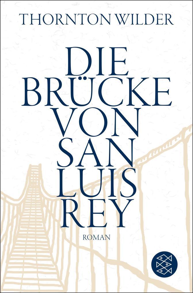 Die Brücke von San Luis Rey als Taschenbuch