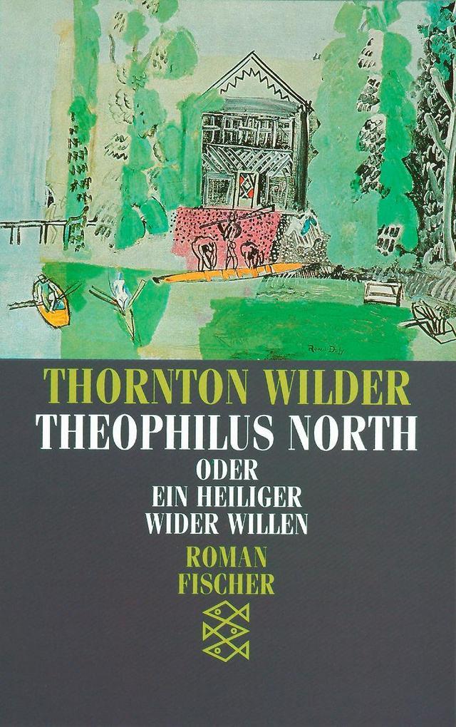 Theophilus North oder Ein Heiliger wider Willen als Taschenbuch