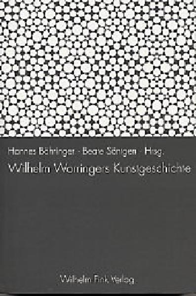 Wilhelm Worringers Kunstgeschichte als Buch