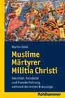 Muslime Märtyrer Militia Christi