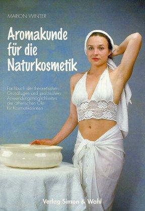 Aromakunde für die Naturkosmetik als Buch