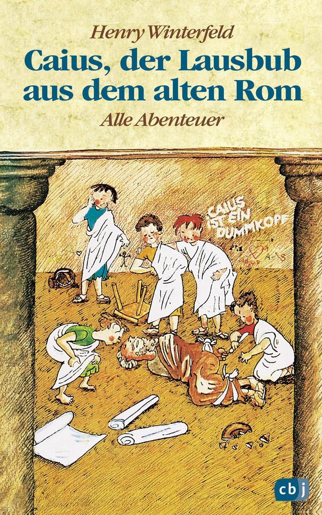 Caius, der Lausbub aus dem alten Rom als Buch