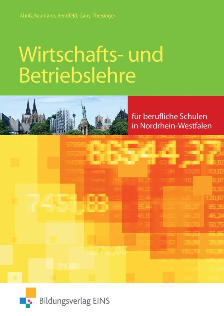 Wirtschafts- und Betriebslehre für berufliche Schulen in Nordrhein-Westfalen als Buch