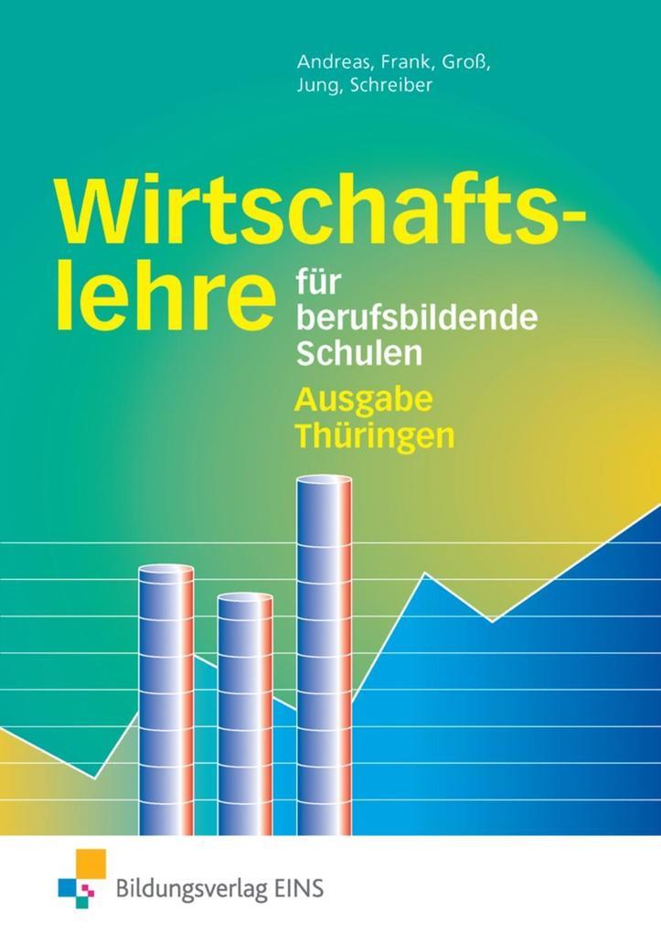Wirtschaftslehre. Berufsbildende Schulen. Thüringen als Buch