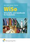 WISO. Wirtschafts- und Sozialkunde für Realschulen. Rheinland-Pfalz, Saarland