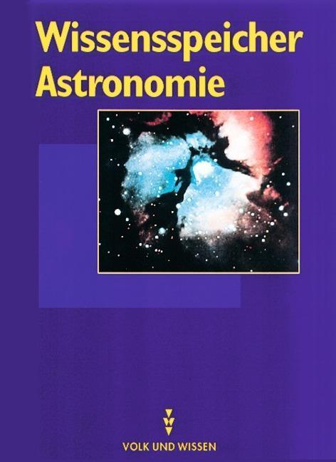 Wissensspeicher Astronomie als Buch