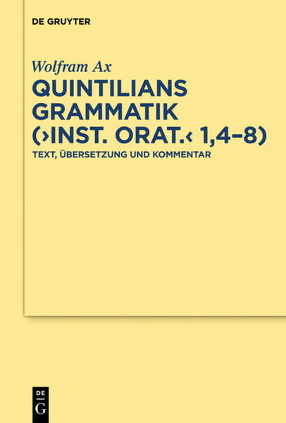 "Quintilians Grammatik (""Inst. orat."" 1,4-8) als Buch"