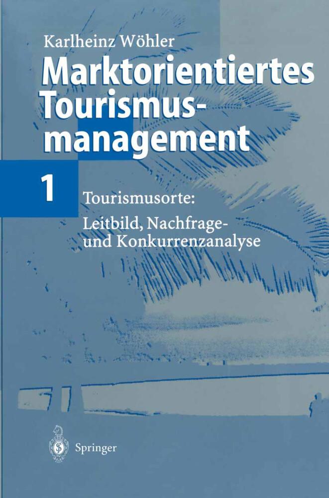 Marktorientiertes Tourismusmanagement 1 als Buch