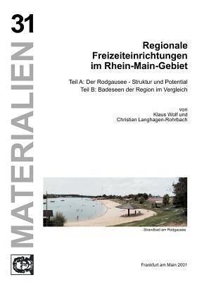 Regionale Freizeiteinrichtungen im Rhein-Main-Gebiet als Buch