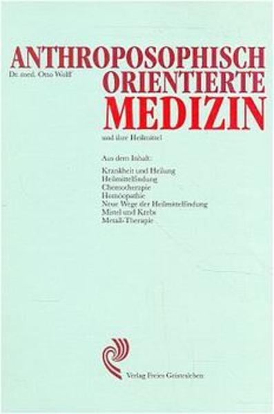 Anthroposophisch orientierte Medizin und ihre Heilmittel als Buch