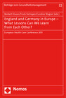 England and Germany in Europe - What Lessons Can We Learn from Each Other?