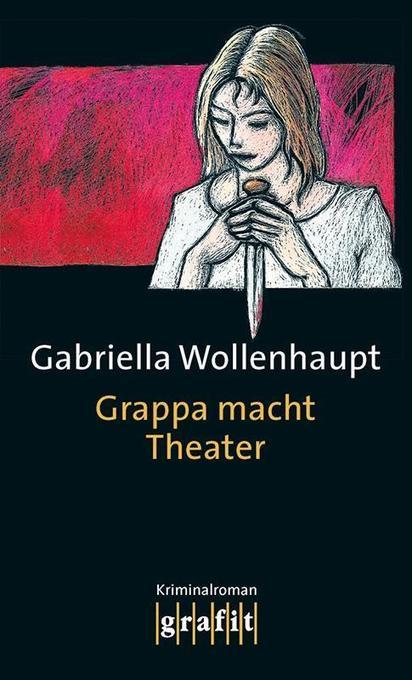 Grappa macht Theater als Buch