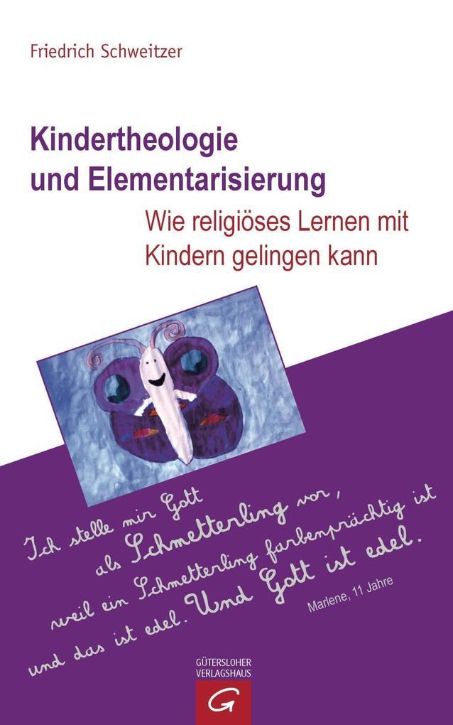 Kindertheologie und Elementarisierung als Buch