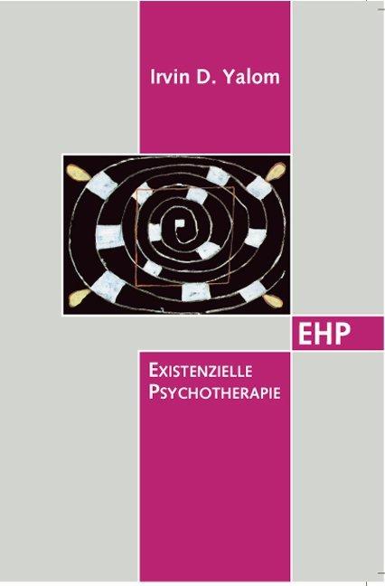 Existentielle Psychotherapie als Buch