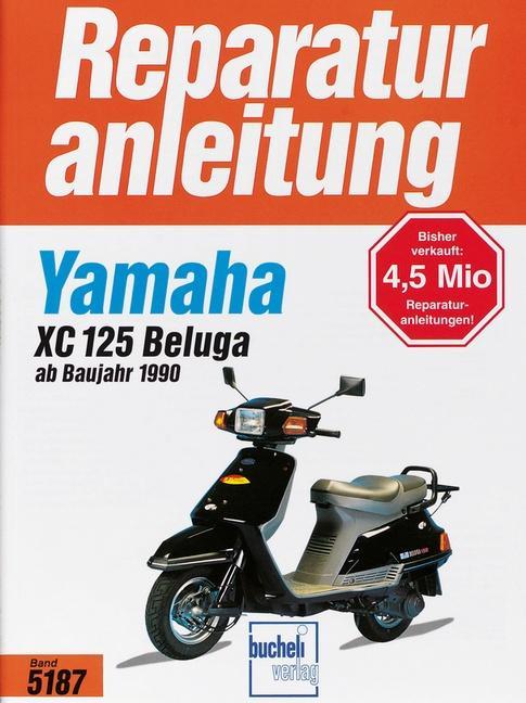 Yamaha XC 125 Beluga (ab 1990) als Buch (kartoniert)