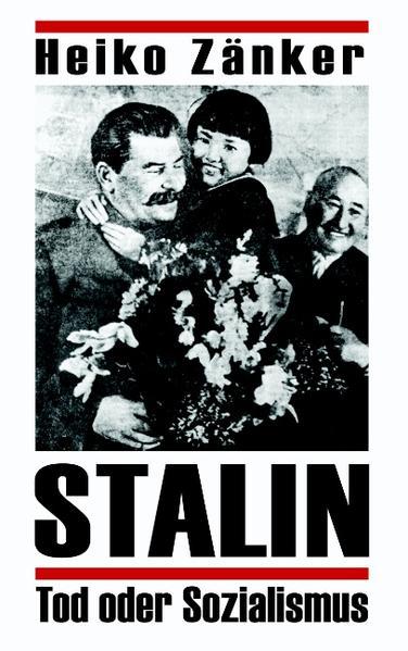 Stalin-Tod oder Sozialismus als Buch
