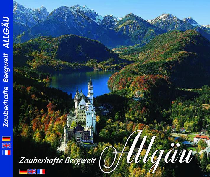 ALLGÄU - Zauberhafte Bergwelt Allägu als Buch