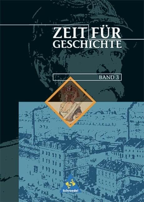 Zeit für Geschichte 3. Schülerband. Hessen, Nordrhein-Westfalen als Buch