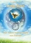 Gaia - Der Traum meiner Seele von Freiheit