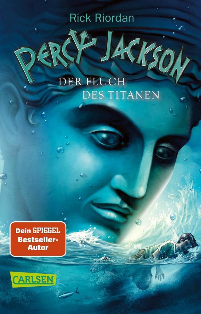 Percy Jackson 03. Der Fluch des Titanen als Taschenbuch