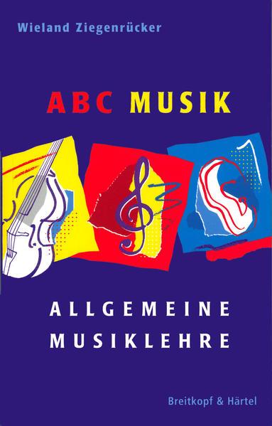 ABC Musik. Allgemeine Musiklehre als Buch