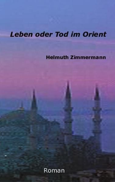 Leben oder Tod im Orient als Buch