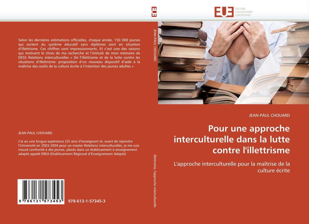 Pour une approche interculturelle dans la lutte contre l´illettrisme als Buch von JEAN-PAUL CHOUARD - Editions universitaires europeennes EUE