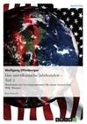 Das amerikanische Jahrhundert - Teil 2