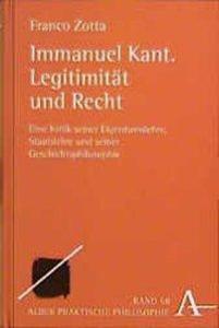 Immanuel Kant. Legitimität und Recht als Buch