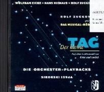 Der kleine Tag. Die Orchester-Playbacks. CD als Hörbuch