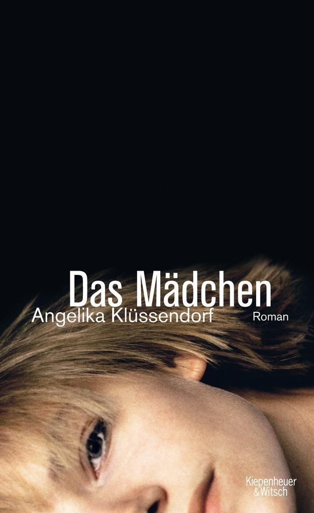 Das Mädchen als Buch von Angelika Klüssendorf