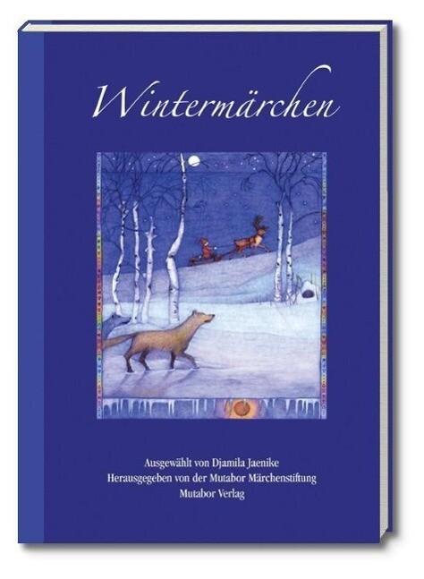 Wintermärchen als Buch von Djamila Jaenike